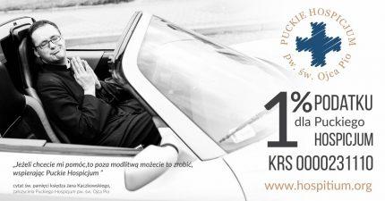 1% dla Puckiego Hospicjum ks. Jana Kaczkowskiego